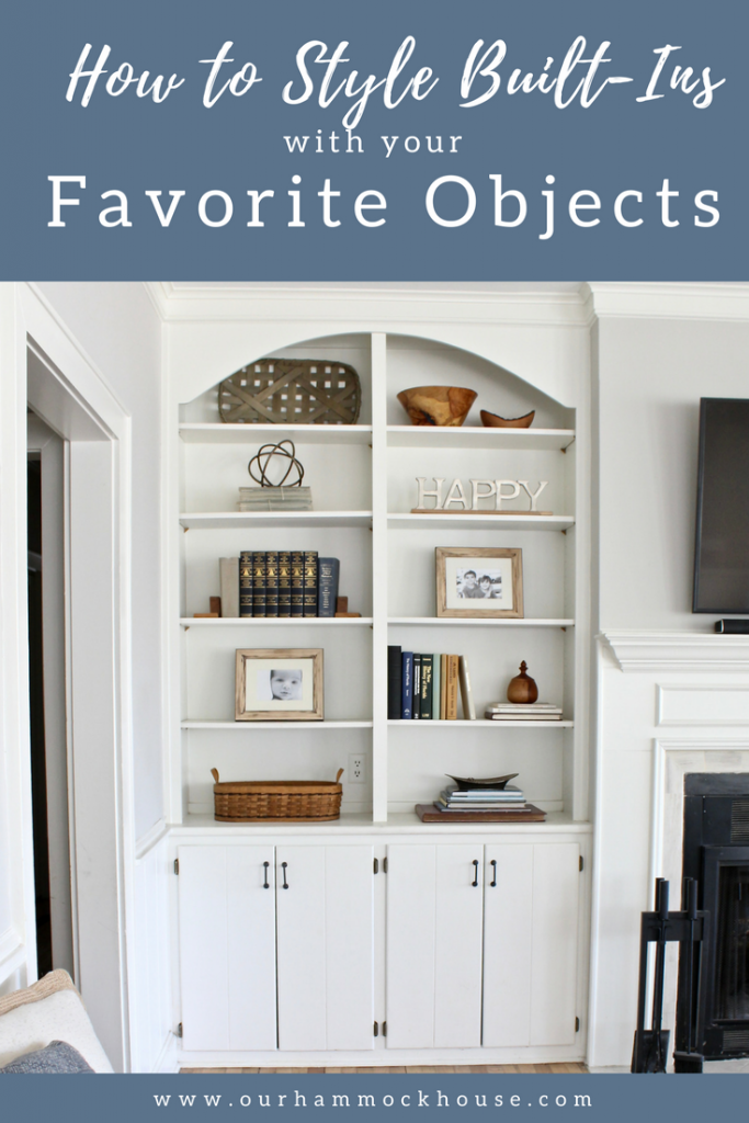 How To Style Built Ins With Your Favorite Objects